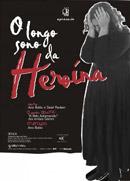 ACTA - O Longo Sono da Heroína