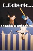 VATE - D. Roberto Apanha o Autocarro